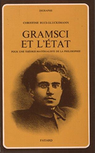 Gramsci et l'tat: Pour une thorie matrialiste de la philosophie