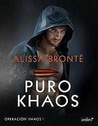 Puro Khaos par Alissa Brontë