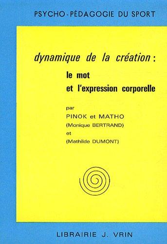 Dynamique création, mot expression
