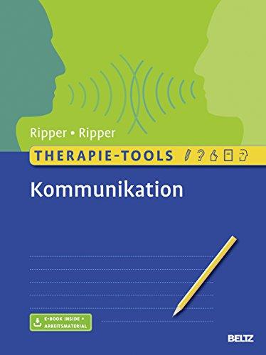 Therapie-Tools Kommunikation: Mit E-Book inside und Arbeitsmaterial - Kommunikations-tools
