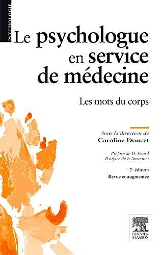 Le psychologue en service de médecine: Les mots du corps par Caroline Doucet