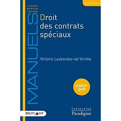 Droits des contrats spéciaux: Contrats civils et commerciaux