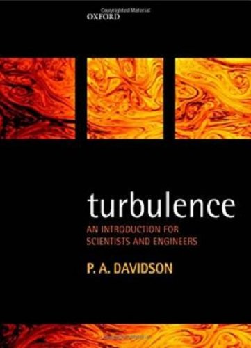 Turbulence: An Introduction For Scientists And Engineers, 2 Ed