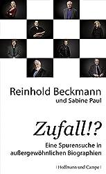 Zufall!?: Eine Spurensuche in außergewöhnlichen Biographien (Psychologie)
