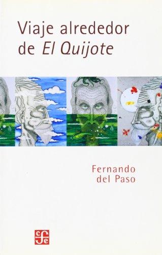 Viaje Alrededor de El Quijote (Lengua Y Estudios Literarios) por Fernando Del Paso