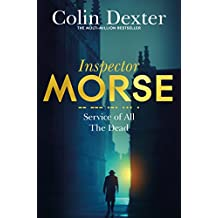 Service of All the Dead (Inspector Morse Series Book 4)