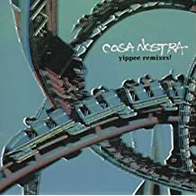 Yippee! Remixes by Cosa Nostra (2000-02-23)