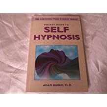 Pocket Guide to Self-hypnosis (Crossing Press Pocket) by Adam Burke (1997-04-06)