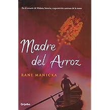 Madre del arroz (Bestseller)