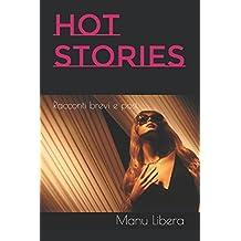 Hot stories: Racconti brevi e post