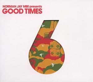Norman Jay Presents Good Times 6