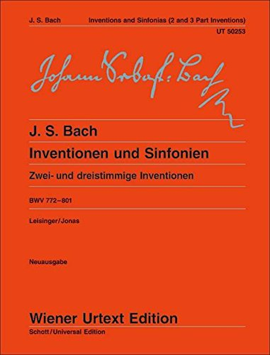 Inventions and Sinfonias BWV 772: 801 Two and Three Part Inventions Piano por Johann Sebastian Bach