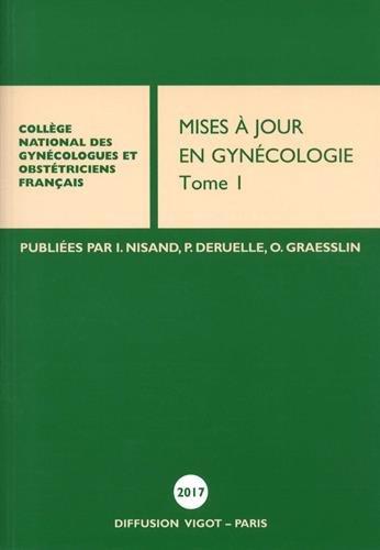 Mises  jour en gyncologie : Tome 1