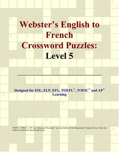 Webster's English to French Crossword Puzzles: Level 5