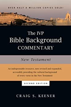 The IVP Bible Background Commentary: New Testament by [Keener, Craig S.]