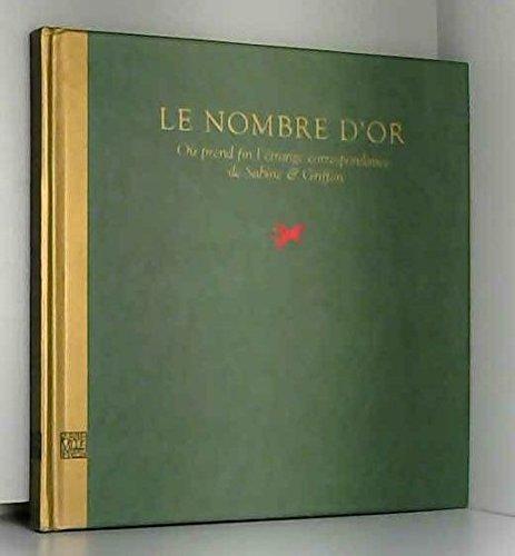 LE NOMBRE D'OR OU PREND FIN L'ETRANGE CORRESPONDANCE DE SABINE ET GRIFFON par Nick Bantock