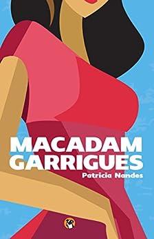 Macadam-garrigues par [Nandes, Patricia]
