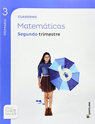 CUADERNO MATEMATICAS 3 PRIMARIA 2 TRIM SABER HACER - 9788468013244 por Aa.Vv.