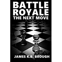Battle Royale: The Next Move