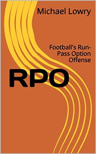 RPO: Football's Run-Pass Option Offense (English Edition)