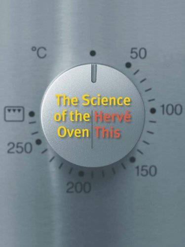 The Science of the Oven (Arts and Traditions of the Table: Perspectives on Culinary History) by Herv?? This (2012-08-07)