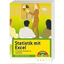 Statistik mit Excel - Für Praktiker: Statistiken aufbereiten und präsentieren, mit kleinem Formelkurs (Office Einzeltitel)