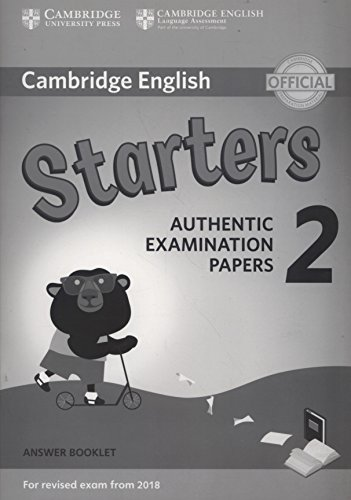 Cambridge english young learners. For revised exam. From 2018 starters. Answer booklet. Per la Scuola media: Cambridge English Young Learners 2 for ... Booklet (Cambridge Young Learners Engli)