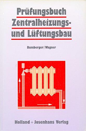 Prüfungsbuch Zentralheizungs- und Lüftungsbau