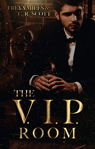 The V.I.P. Room von [Scott, C. R., Miles, Freya]