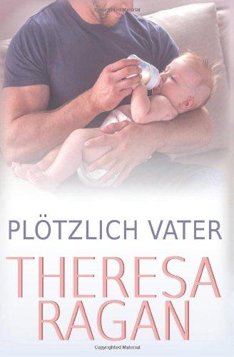Buchseite und Rezensionen zu 'Plötzlich Vater' von Theresa Ragan