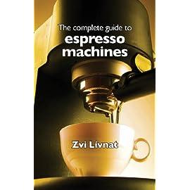 The complete guide to espresso machines