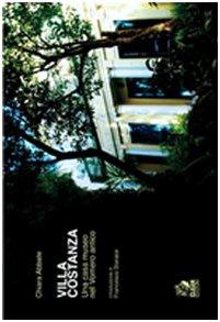 Villa Costanza. Una casa-museo nel Vomero antico. Ediz. illustrata (Napoli e la Campania) por Chiara Abbate