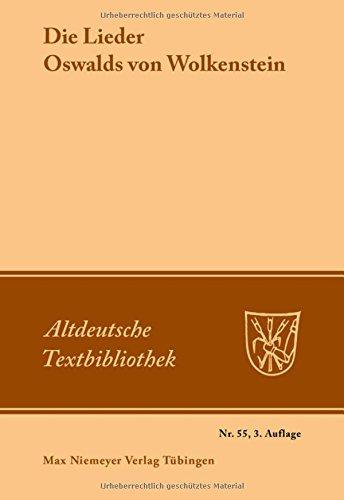 Altdeutsche Textbibliothek, Nr.55, Die Lieder Oswalds von Wolkenstein