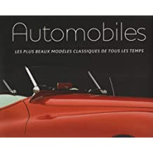Automobiles : Les plus beaux modèles classiques de tous les temps