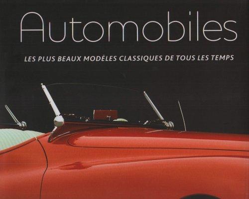 Automobiles : Les plus beaux modles classiques de tous les temps