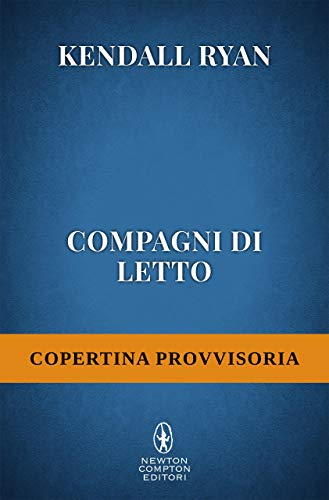 Compagni di letto (Roommates Series Vol. 4) di [Ryan, Kendall]