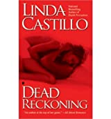 (DEAD RECKONING) BY CASTILLO, LINDA(AUTHOR)Paperback Dec-2005