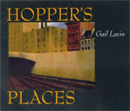 Hopper's Places, Second edition by Gail Levin (1998-12-10)