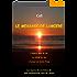 Voyage Astral - Le Message de Lumière: L'Espoir dans la Vie, la Vérité en Soi, l'Amour en toute Chose - Les leçons de vie tirées de mes expériences hors du corps