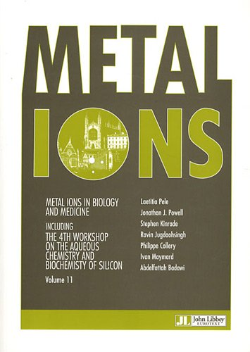 Metal Ions in Biology and Medicine, Volume 11 : Including the 4th workshop on the aqueous chemistry an biochemistry of silicon par Laetitia Pele