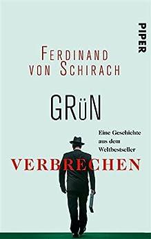 Grün von [von Schirach, Ferdinand]