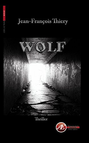 Wolf: Un thriller historique (Rouge) (French Edition)