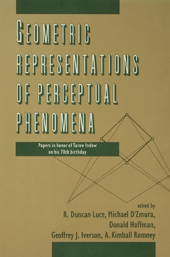 Geometric Representations of Perceptual Phenomena: Papers in Honor of Tarow indow on His 70th Birthday (English Edition)