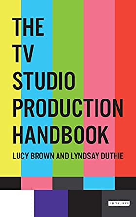 The tv studio production handbook ebook lucy brown lyndsay duthie print list price fandeluxe Image collections
