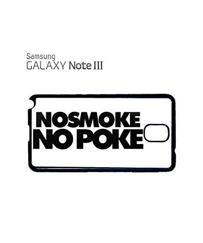 No Smoke No Poke Funny Bad Girl Boy Novelty Swag Mobile Phone Case Samsung Galaxy S3 Black Blanc