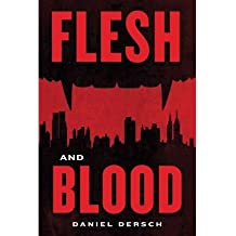 By Dersch, Daniel [ [ Flesh and Blood - Street Smart ] ] Mar-2014[ Paperback ]