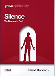 Silence: The Gateway to God