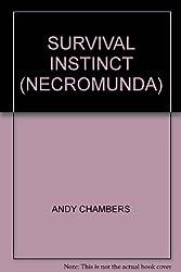 SURVIVAL INSTINCT (NECROMUNDA)