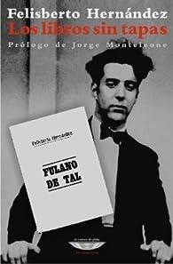 Los libros sin tapas par Felisberto Hernández
