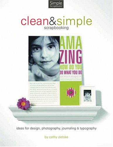 Clean & Simple Designs for Scrapbooking -